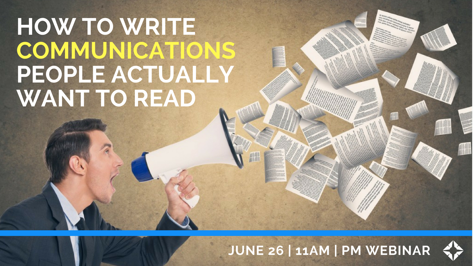 How to Write Communications People Actually Want to Read