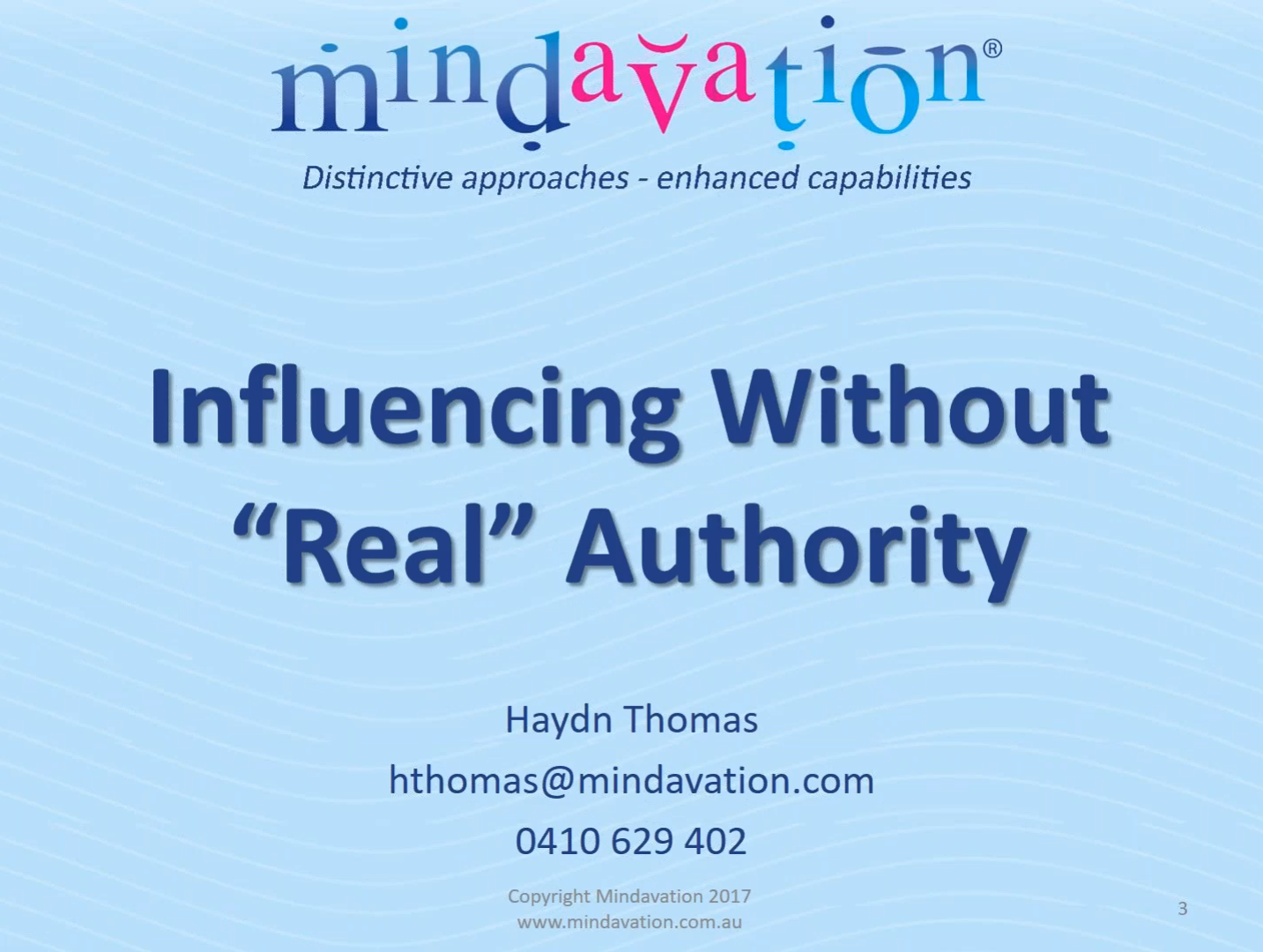 Doing the Right Things Right - Influencing Without Real Authority (Part 2)